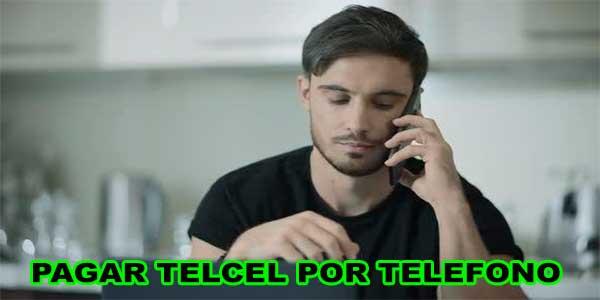 Pagar telcel por teléfono