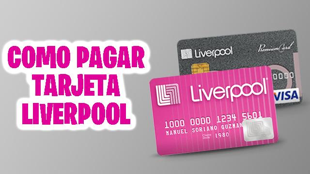 pagar tarjeta liverpool